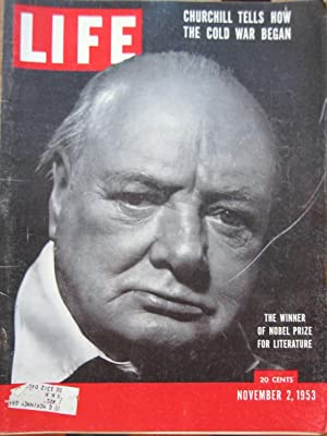 Life Magazine November 2, 1953 -- Cover: Winston Churchill, Winnder of Nobel Prize for Literature