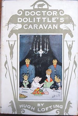 Doctor Dolittle's Caravan: Lofting. Hugh