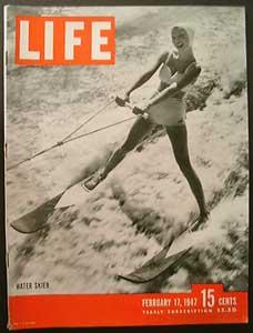 Life Magazine February 17, 1947 -- Cover: Water Skier