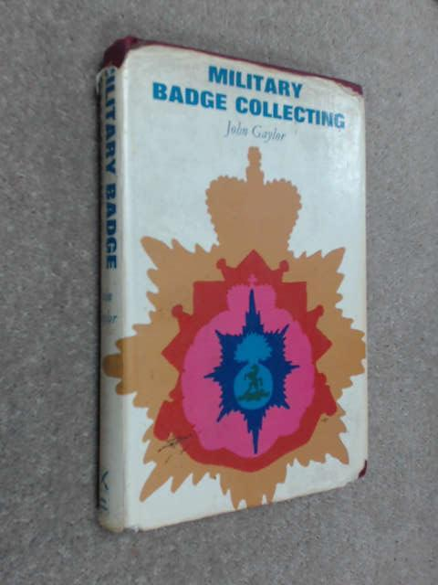 Military Badge Collecting: Gaylor, John