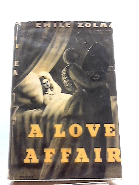 A Love Affair: Emile Zola