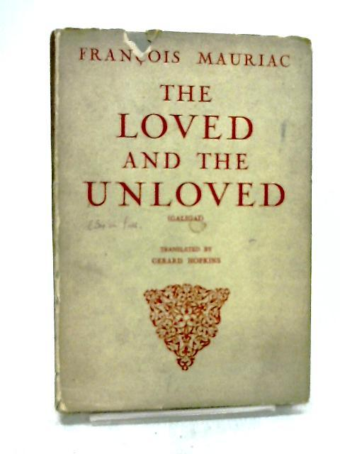 The loved and the unloved: Francois Mauriac