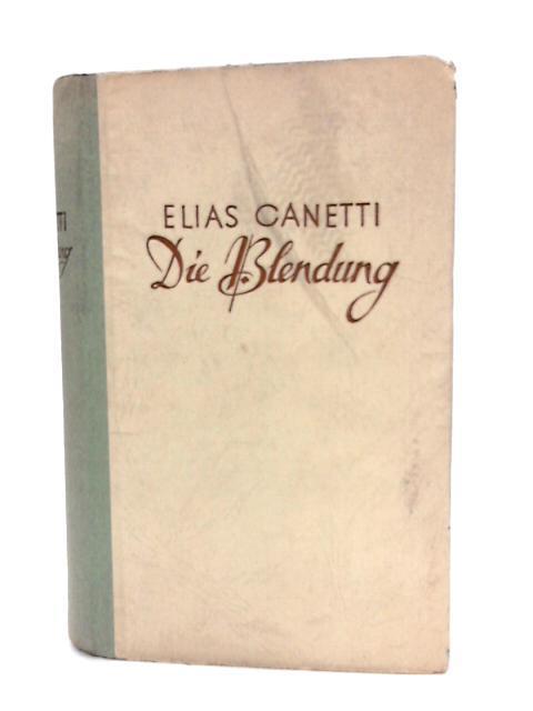 Die Blendung: Canetti, E