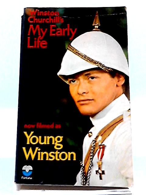 Winston Churchill's My Early Life (Now Filmed: Churchill, Winston
