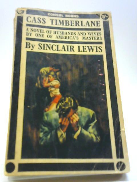 Cass Timberlane: Sinclair Lewis