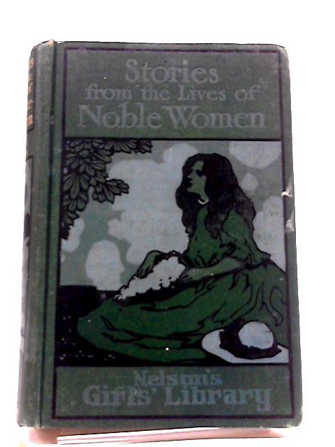 Stories From The Lives of Noble Women: Adams