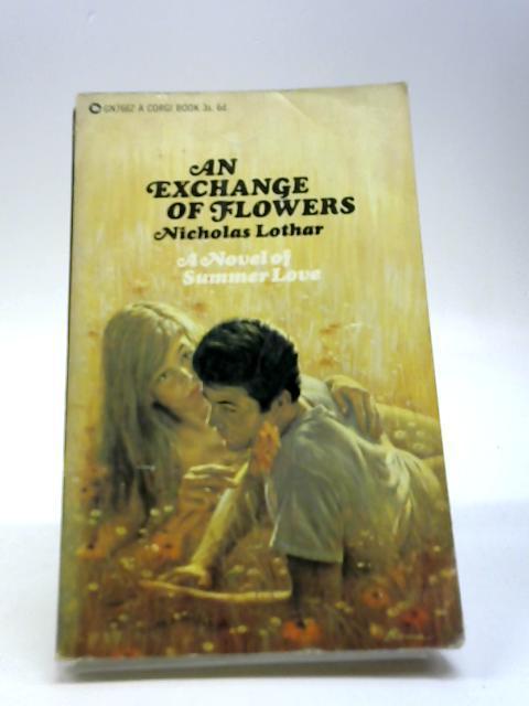 An Exchange Of Flowers: Lothar, Nicholas