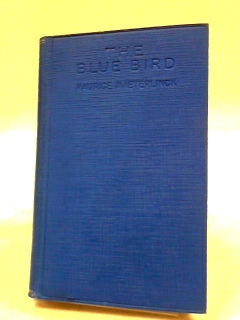 The Blue Bird: Maurice Maeterlinck