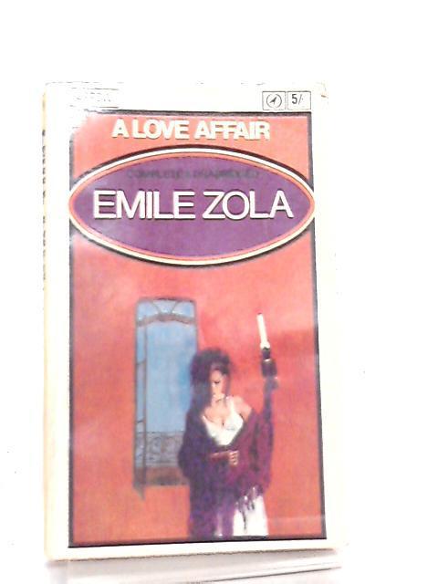 A Love Affair: Emile Zola