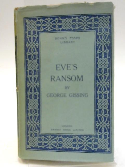 Eve's Ransom - George Gissing