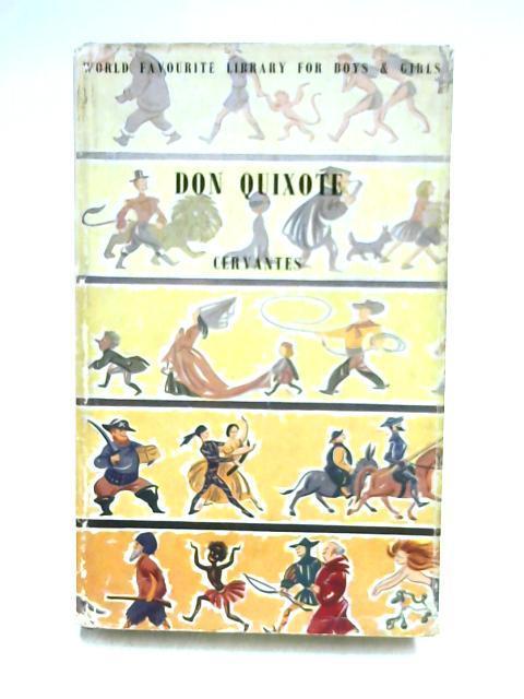 Don Quixote: De La Mancha: Saavedra Miguel de