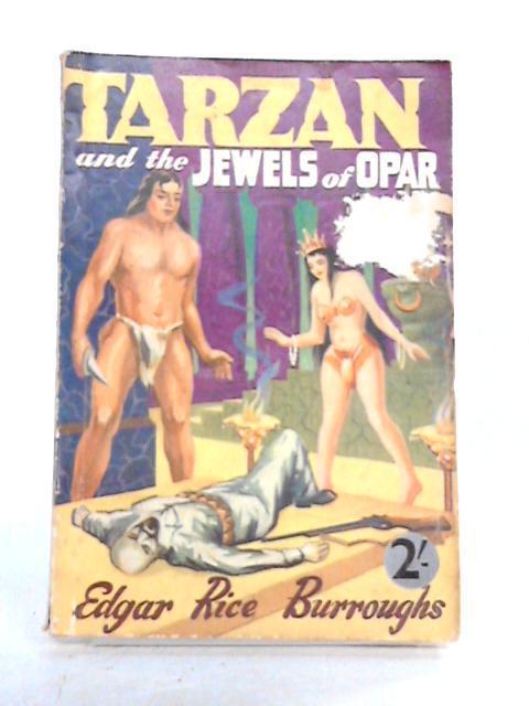 Tarzan and the Jewels of Opar: Edgar Rice Burroughs