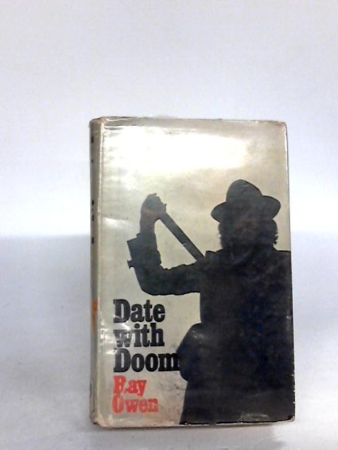 Date with Doom Owen, Ray