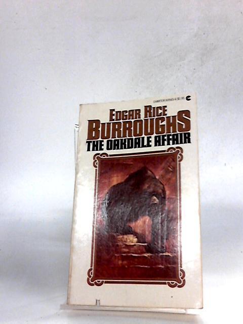 The Oakdale Affair: Edgar Rice Burroughs