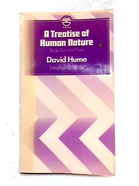 Treatise of Human Nature: Bk. 2 and: David Hume