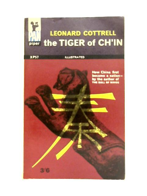 Tiger Of Ch'In: Leonard Cottrell
