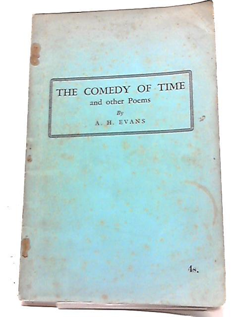 The Comedy of Time: A. H. Evans