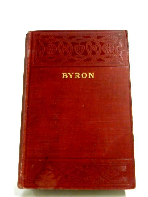 The Poetical Works Of Lord Byron: Lord Byron