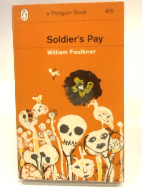 Soldier's Pay: William Faulkner
