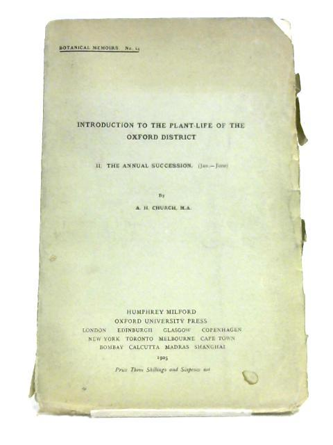 Introduction To The Plant-Life Of The Oxford: A. H. Church