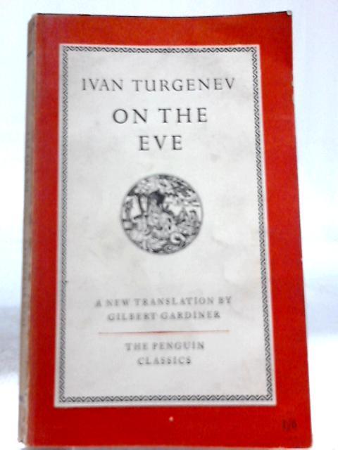 On the Eve: Ivan Turgenev