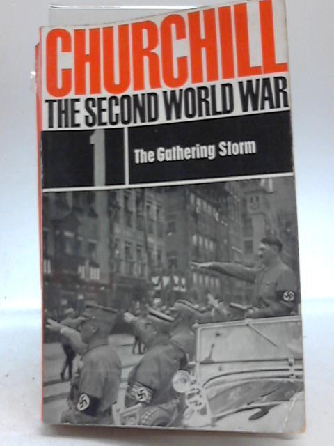 The Second World War 1.The Gathering Storm: Winston Churchill,