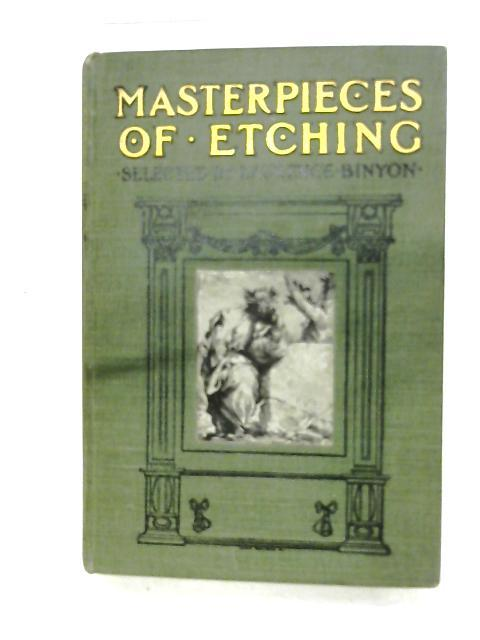 Masterpieces Of Etching: Vol. I & II: Laurence Binyon