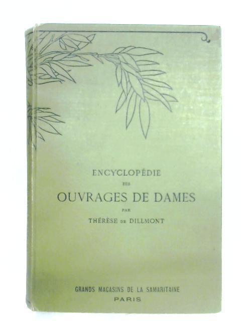 Encyclopà die Des Ouvrages Des Dames: Therese De Dillmont