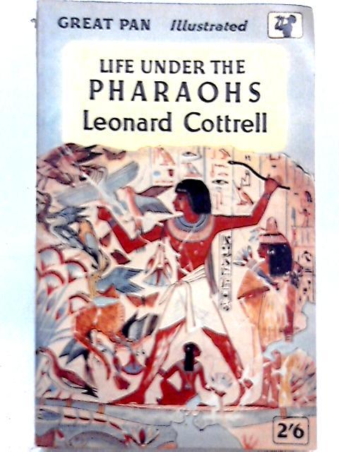 Life Under the Pharoahs: Leonard Cottrell