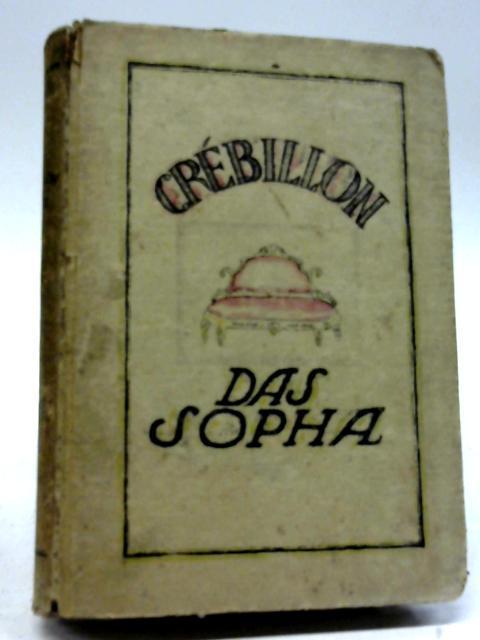 Das Sopha: Crebillon