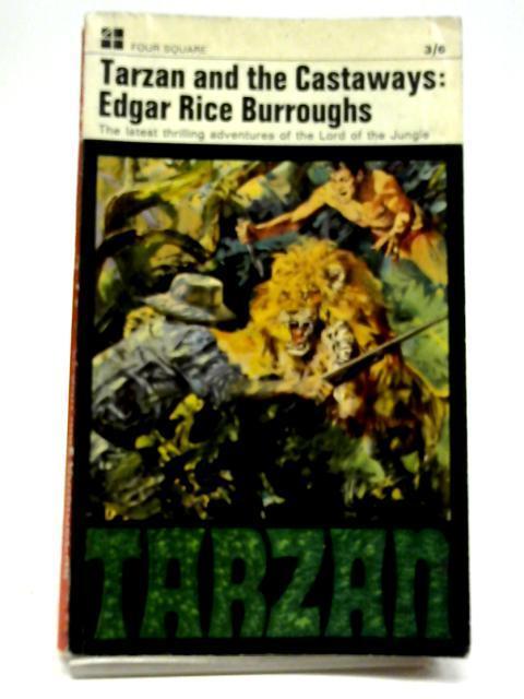 Tarzan And The Castaways: Edgar Rice Burroughs