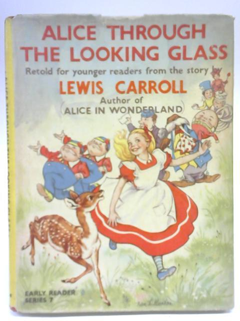 Alice Through the Looking-Glass: Lewis Carroll