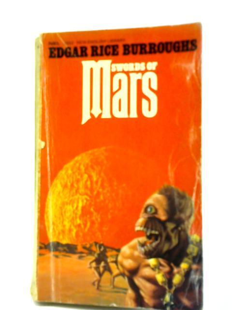 Swords of Mars: Edgar Rice Burroughs