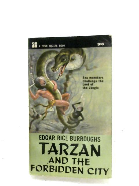 Tarzan And The Forbidden City: Edgar Rice Burroughs