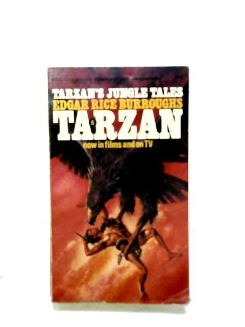 Tarzan's Jungle Tales: Edgar Rice Burroughs