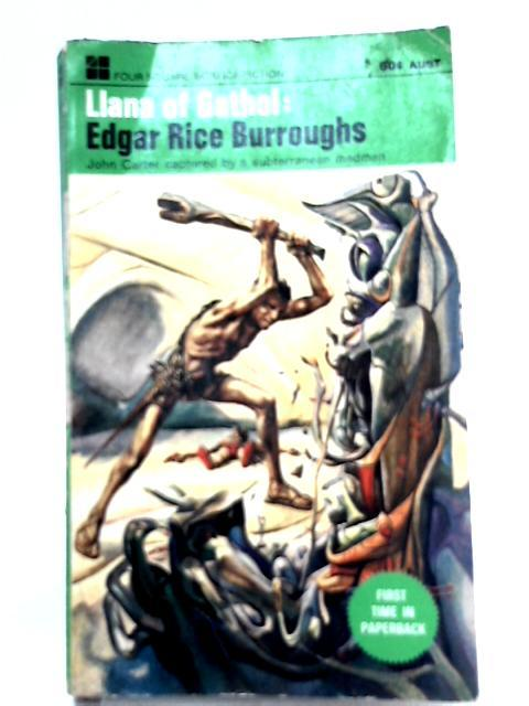 Llana of Gathol: Edgar Rice Burroughs