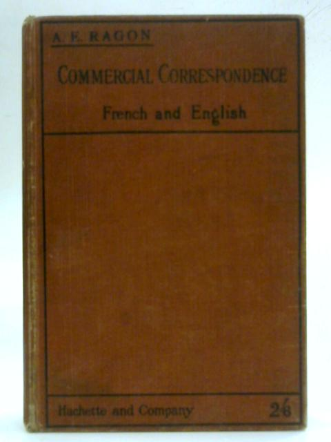 Class Book of Commercial Correspondence: French and: A E Ragon