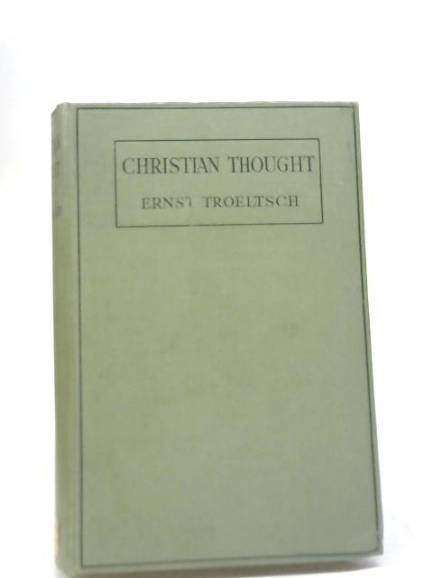 Christian Thought: Its History and Application: Ernst Troeltsch