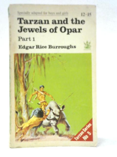 Tarzan and the Jewels of Opar: Part: Edgar Rice Burroughs