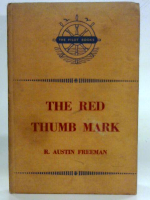 The Red Thumb Mark - R Austin Freeman