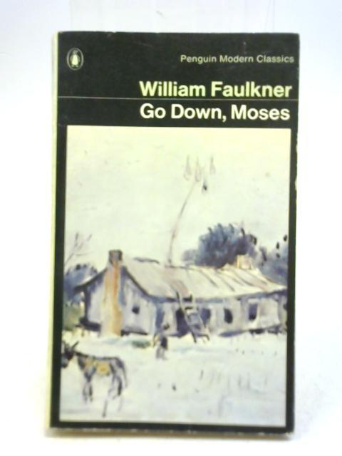 Go Down, Moses And Other Stories: William Faulkner