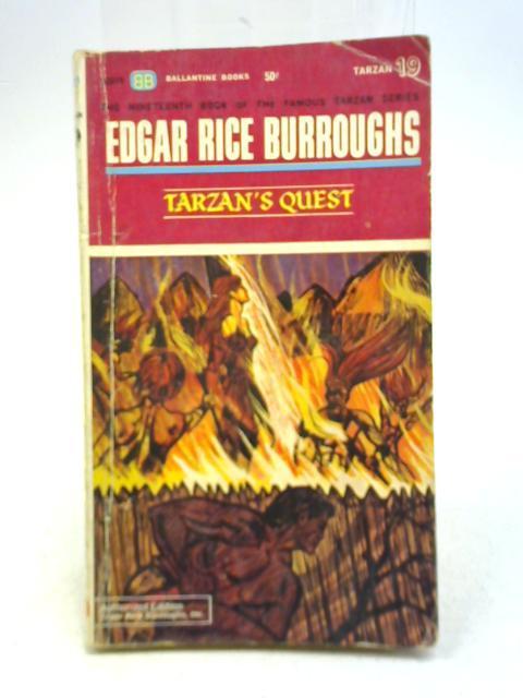 Tarzan's Quest: Edgar Rice Burroughs