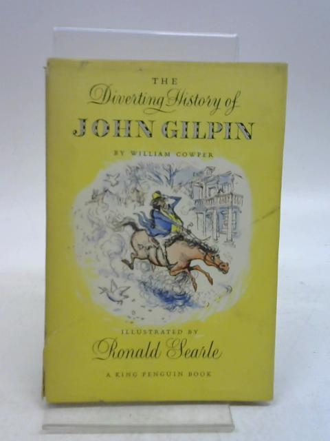 The diverting history of John Gilpin: Showing: William Cowper,