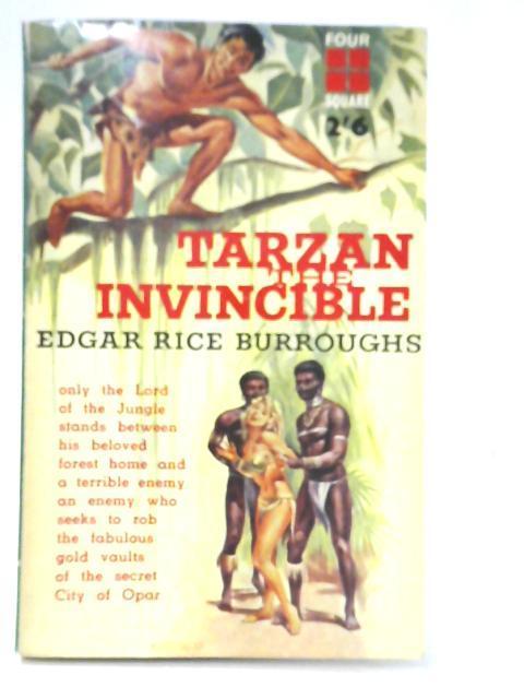 Tarzan the Invincible: Edgar Rice Burroughs