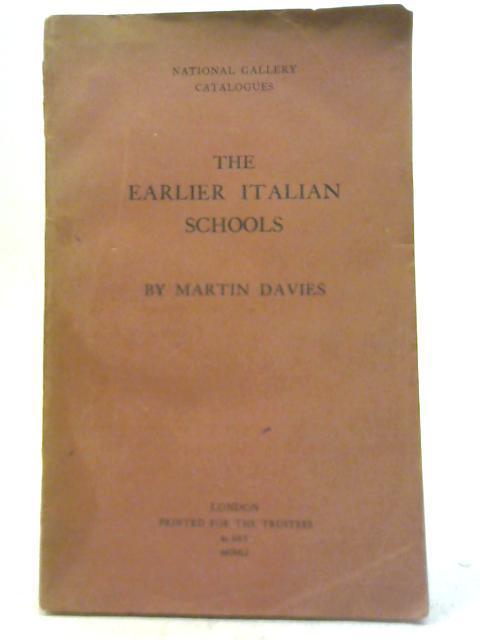 The Earlier Italian Schools: Martin Davies