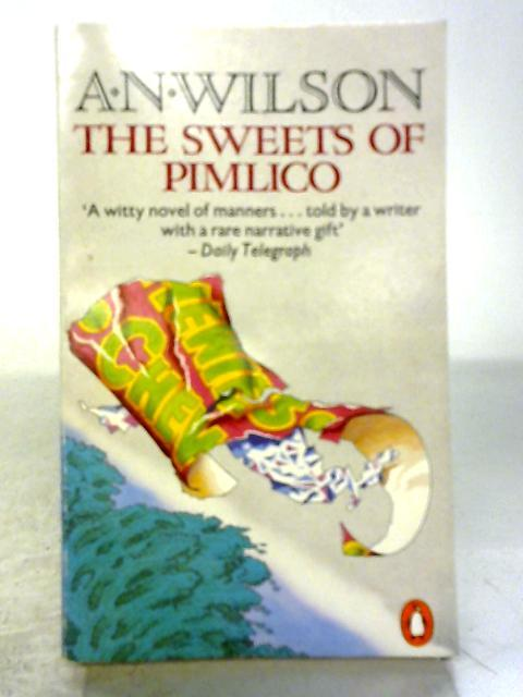 The Sweets of Pimlico: A. Wilson