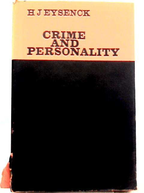 Crime and Personality: H. J. Eysenck