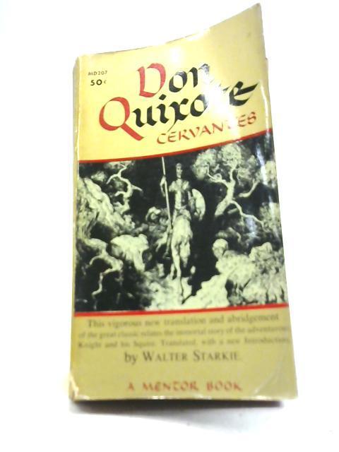 Don Quixote of La Mancha: Miguel de Cervantes