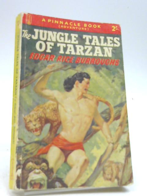 THE JUNGLE TALES OF TARZAN: Burroughs, Edgar Rice