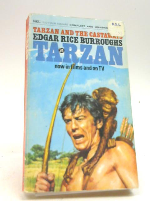 Tarzan and the castaways (Four Square books): Burroughs, Edgar Rice